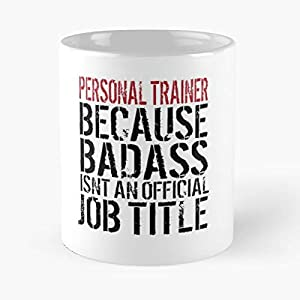 Personal Trainer Gift Idea Souvenir Funny - Coffee Mug Tea Cup Gift 11oz Mugs The Best Holidays.