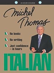 Italian with Michel Thomas (Michel Thomas Series) by Michel Thomas (2000-05-01)