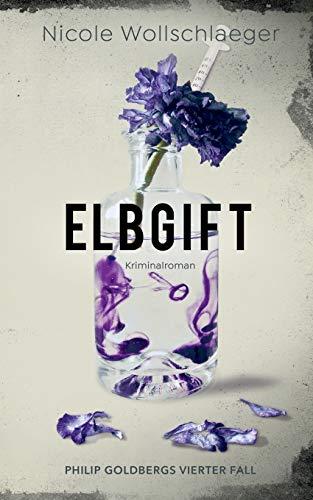 Buchseite und Rezensionen zu 'Elbgift (ELB-Krimireihe)' von Nicole Wollschlaeger