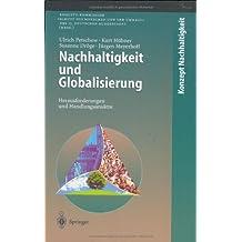 Nachhaltigkeit und Globalisierung: Herausforderungen und Handlungsansätze (Konzept Nachhaltigkeit)