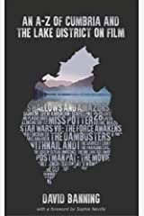 An A-Z of Cumbria and the Lake District on Film 2016 Paperback
