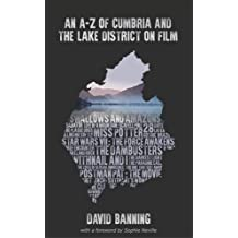 An A-Z of Cumbria and the Lake District on Film 2016