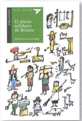 El diario solidario de Renata (Ala Delta (Serie Verde)) por Ramón García Domínguez
