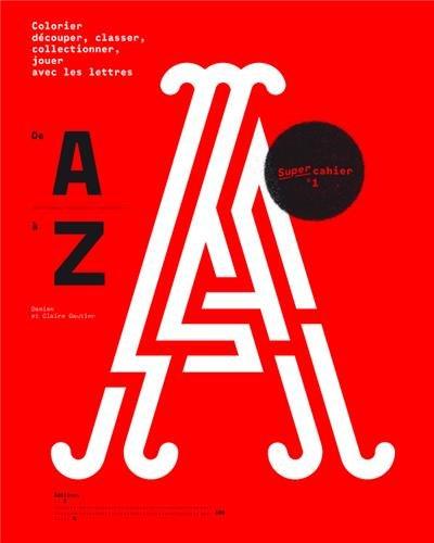 De A  Z : Jouer avec l'alphabet