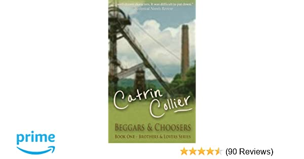 Beggars and Choosers (Brothers and Lovers Series)