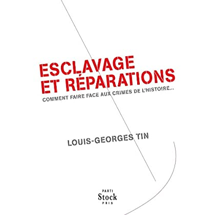 Esclavage et réparations (Essais - Documents)