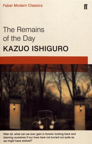 The Remains of the Day: Faber Modern Classics par Kazuo Ishiguro
