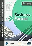 Business Partner B2+ Coursebook with Digital Resources (ELT Business & Vocational English)