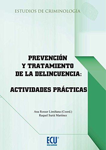 Descargar Libro Prevención y tratamiento de la delincuencia: actividades prácticas (ECU) de Ana María Rosser Limiñana