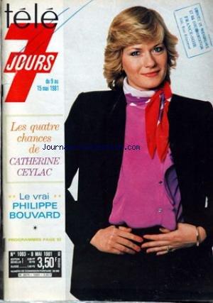 TELE 7 JOURS [No 1093] du 09/05/1981 - CATHERINE CEYLAC - PHILIPPE BOUVARD.