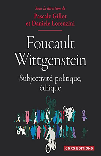 Foucault Wittgenstein : subjectivité, politique,