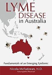 Lyme Disease in Australia: Fundamentals of an Emerging Epidemic