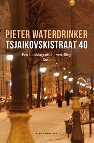 Tsjaikovskistraat 40  Een autobiografische vertelling uit Rusland c995140304f
