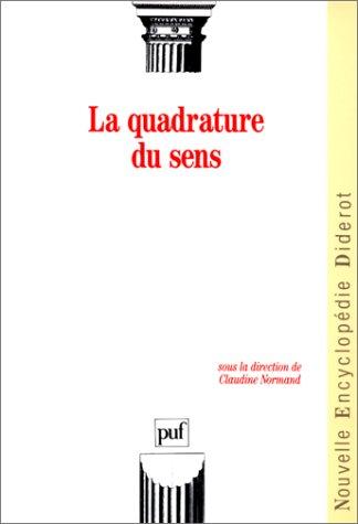 La Quadrature du sens : Questions de linguistes par C Normand