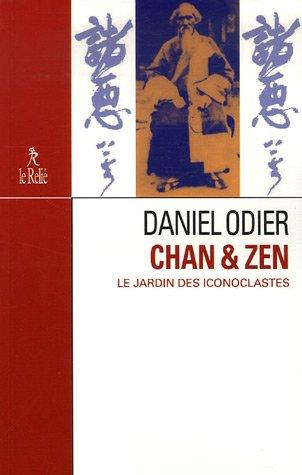 Chan & Zen, le jardin des iconoclastes