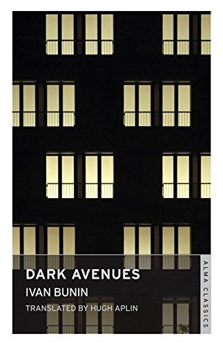 Dark Avenues (Alma Classics) por Ivan Bunin