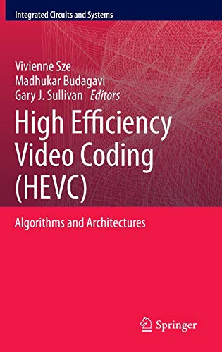 High Efficiency Video Coding (HEVC): Algorithms and Architectures (Integrated Circuits and Systems) Hardware H. 264-system