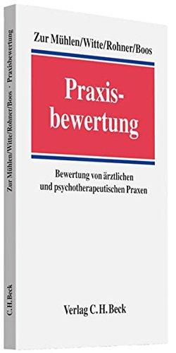 Preisvergleich Produktbild Praxisbewertung: Bewertung von ärztlichen und psychotherapeutischen Praxen