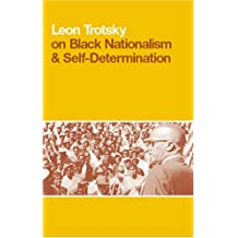On Black Nationalism and Self-determination