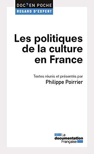 Les politiques de la culture en France (Doc en poche - Regard d'expert t. 47) par La Documentation française