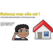 Balança mas não cai: Uma história sobre criatividade e resiliência para crianças (Portuguese Edition)