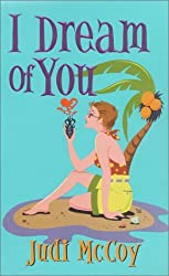 I Dream Of You (Zebra Contemporary Romance) by Judi McCoy (2001-04-01)