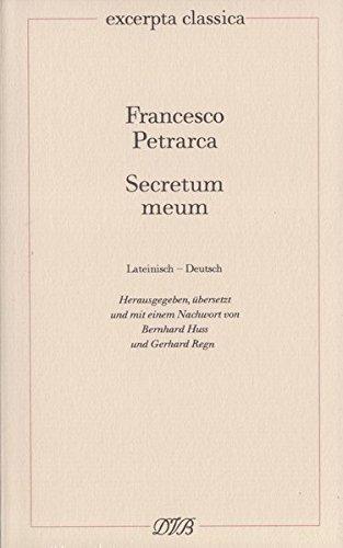 Secretum meum - Mein Geheimnis: Lateinisch - Deutsch (Excerpta classica)