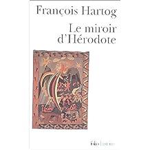 Le miroir d'Hérodote (Folio Histoire)