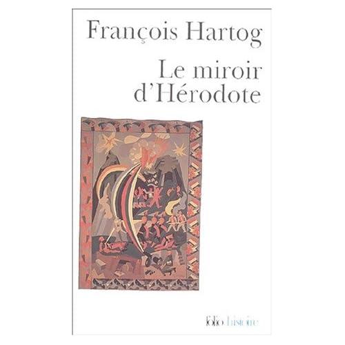 Le Miroir d'Hérodote: Essai sur la représentation de l'autre
