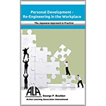 Re-Engineering the Workplace: The Japanese Approach in Practice
