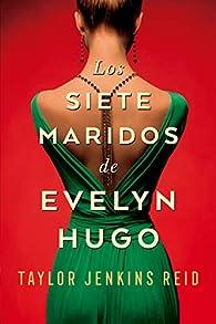 Los Siete Maridos De Evelyn Hugo par  TAYLOR JENKINS REID