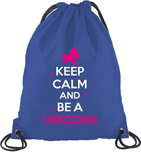 Keep Calm And Be A Unicorn, Einhorn Turnbeutel Rucksack Sport Beutel Royal Blau