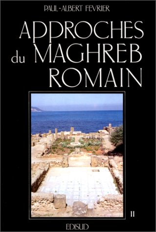 Approches du Maghreb romain, tome 2