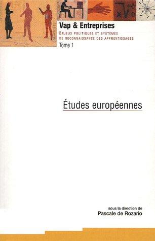 VAP et Entreprises Coffret en 3 volumes : Tome 1, Etudes européennes ; Tome 2, Actes du colloque européen ; Tome 3, Huit monographies par Pascale de Rozario