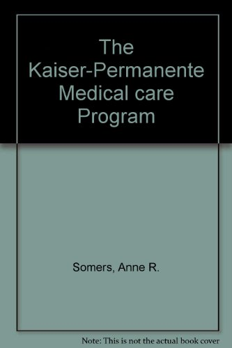the-kaiser-permanente-medical-care-program