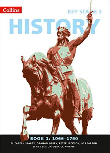 Collins Key Stage 3 History – Book 1 1066-1750 por Elizabeth Sparey