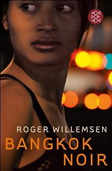 Bangkok Noir von [Willemsen, Roger, Tooten, Ralf]