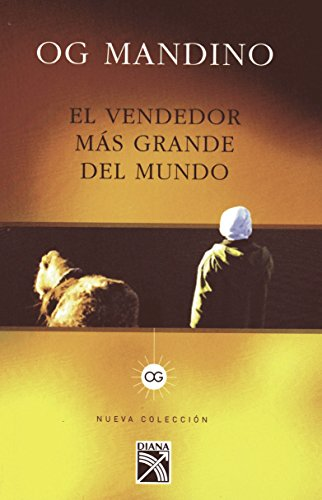 Vendedor Mas Grande del Mundo I (Edicion Tradicional) / The Greatest Salesman in the World I (Traditional Edition): Es Una Revelacion Que Permanecera