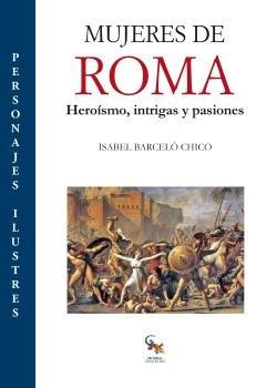 Mujeres de Roma por Isabel Barceló Chico