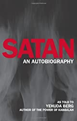 Satan: An Autobiography by Yehuda Berg (2008-03-05)