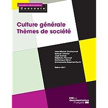 Culture générale - Thèmes de société - Édition 2017