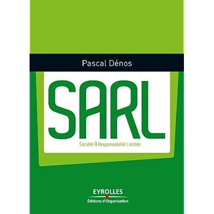 SARL (Petit guide pratique)