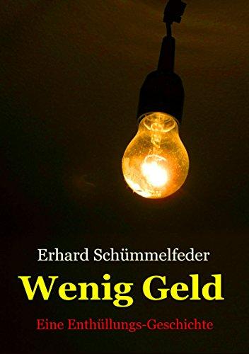 WENIG GELD: oder Herr Gutmann lüftet Dienstgeheimnisse