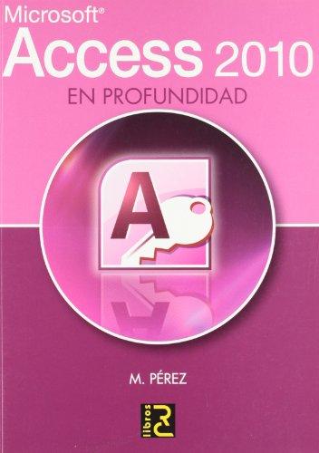 Access 2010 en profundidad por María Pérez Marques
