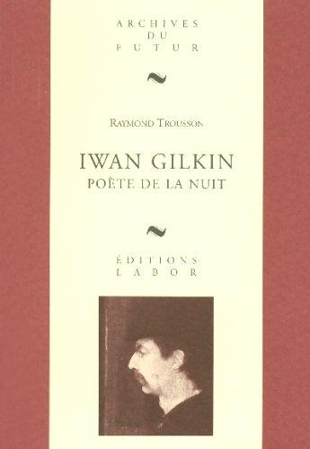 Iwan Gilkin, poète de la nuit