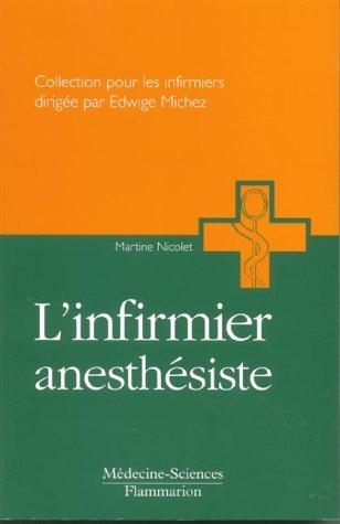 L'infirmier anesthésiste