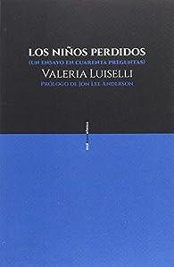 Los niños perdidos par Valeria Luiselli