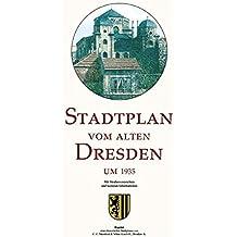 Stadtplan vom alten Dresden um  1935