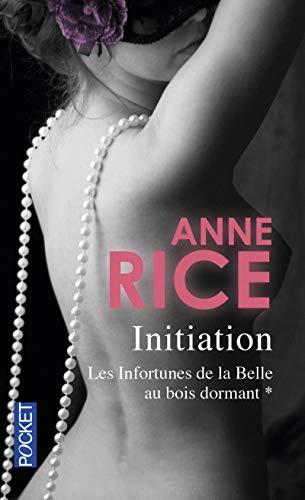 Les infortunes de la belle au bois dormant (1) par Anne RICE
