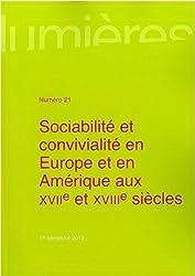 Sociabilité et convivialité en Europe et en Amérique aux XVIIe et XVIIIe siècles
